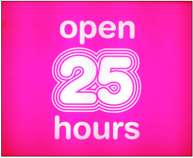 Open 25 hours