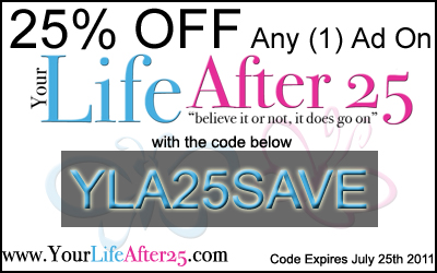 Your Life After 25 Discount Coupon